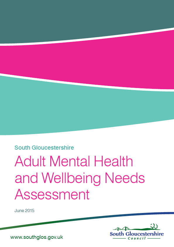 South Gloucestershire Adult Mental Health and Wellbeing Needs Assessment