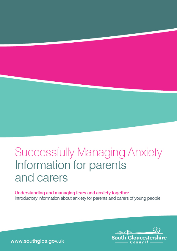 Successfully Managing Anxiety - Information for adult and carers
