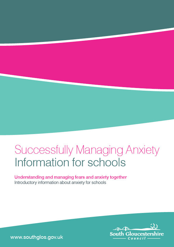 Successfully Managing Anxiety - Information for schools