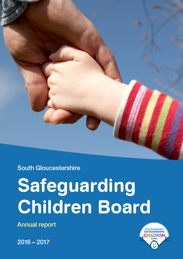 South Gloucestershire Safeguarding Children Board Annual Report 2016/17