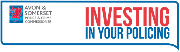 Avon & Somerset Police & Crime Commissioner - Investing in your policing