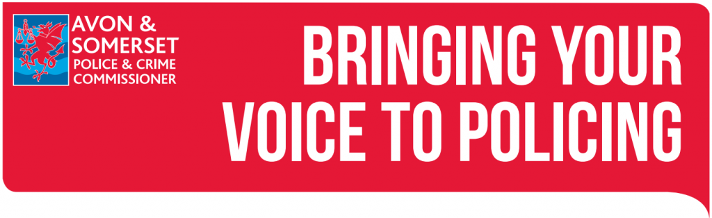 Avon and Somerset Police and Crime Commissioner - Bringing your voice to policing
