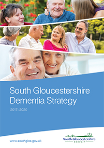 South Gloucestershire Dementia Strategy 2017-20