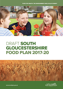 Draft South Gloucestershire Food Plan 2017-20