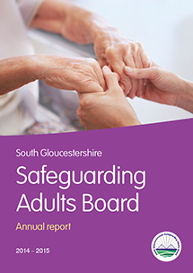 South Gloucestershire Safeguarding Adults Board Annual Report 2014-15